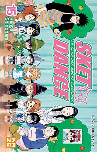 9782820320049: Sket Dance - Le club des anges gardiens Vol.15