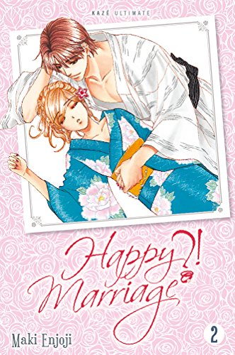 HAPPY MARIAGE T.02: ENJOJÏ MAKI