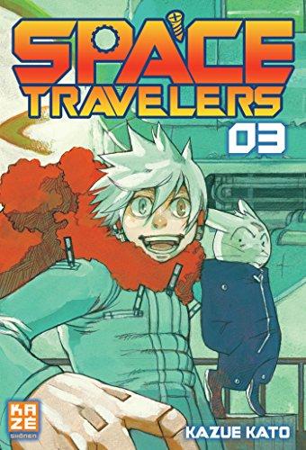SPACE TRAVELERS T.03: KATO KAZUE