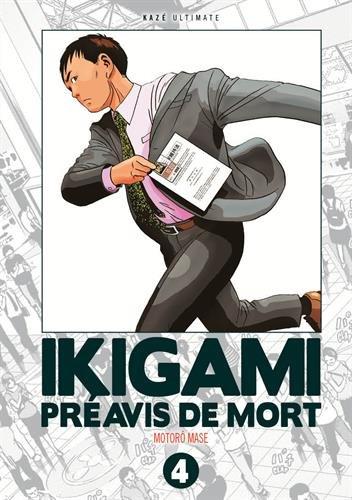 IKIGAMI T.04 PRÉAVIS DE MORT: MASE MOTORÔ