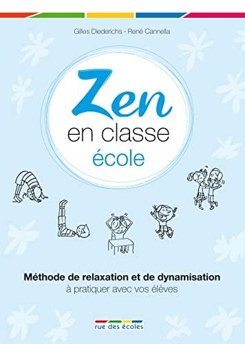 9782820800077: Zen en classe �cole