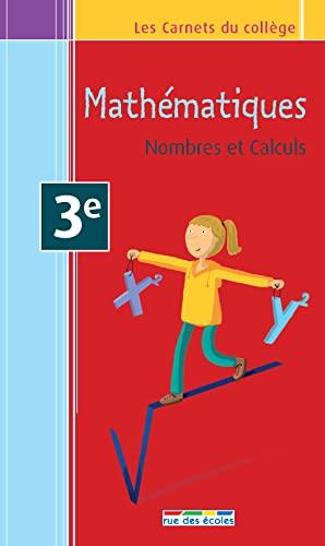 9782820800596: Carnet maths 3e - nombre et calcul