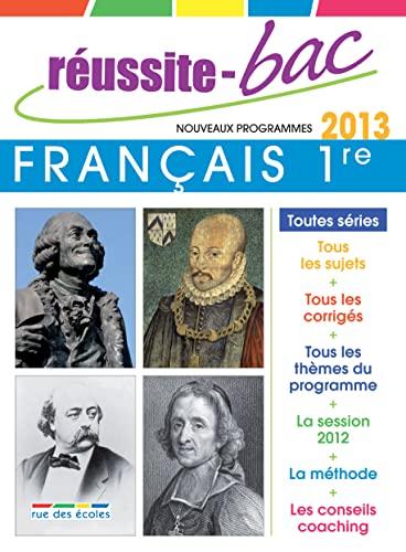 9782820801227: Réussite-Bac 2013 Français 1re L ES S