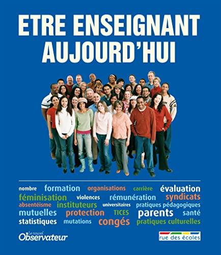 9782820801753: Etre Enseignant Aujourd'Hui