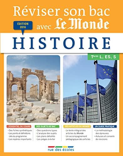 9782820805096: Histoire Tle L, ES, S (Réviser son bac avec le Monde)