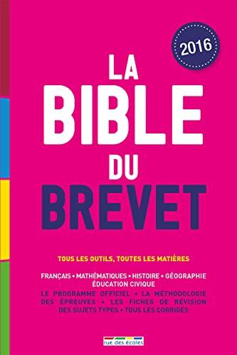 9782820805157: La Bible du brevet, édition 2016