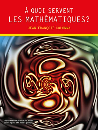 9782820805294: A quoi servent les math�matiques ?