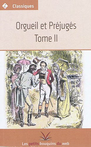 9782821000261: Orgueil et pr�jug�s, Tome 2 :