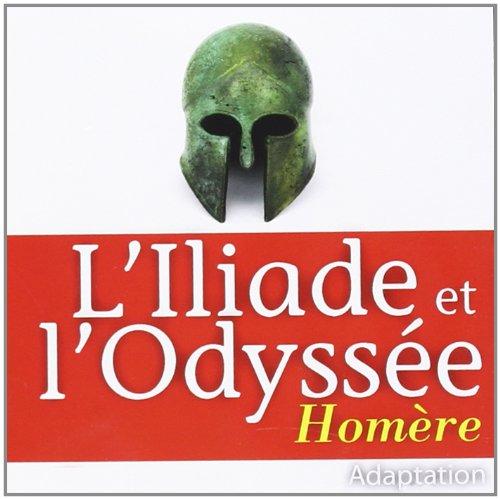 9782821101289: L'Iliade et l'Odyssée (1CD audio)