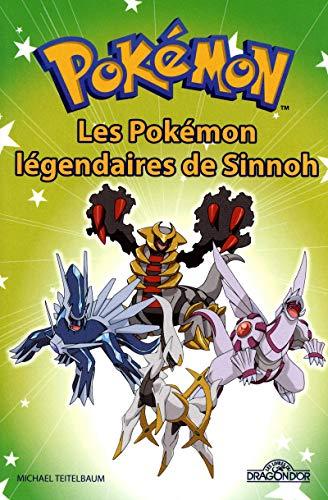 9782821200517: Pok�mon - Les Pok�mon l�gendaires de Sinnoh