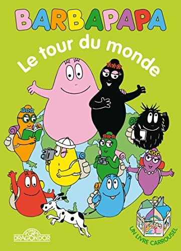 9782821201149: Barbapapa Le Tour du monde - livre carrousel