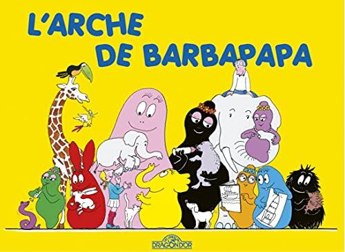 9782821201323: Les Aventures de Barbapapa: L'arche de Barbapapa