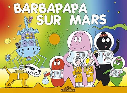 9782821201378: Les Aventures De Barbapapa: Barbapapa Sur Mars (French Edition)