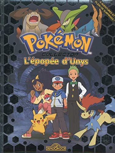 9782821202429: Pokémon : L'épopée d'Unys