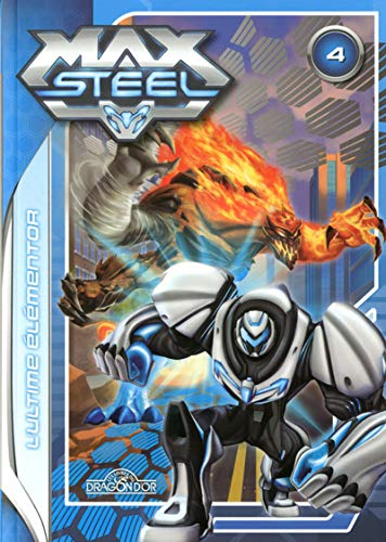9782821203532: MAX STEEL T04 ULTIME ELEMENTOR