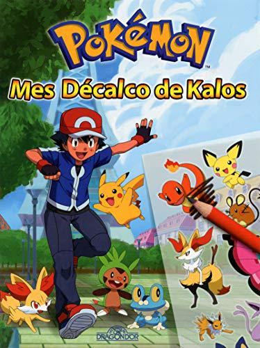 9782821203785: Pokémon, mes décalcos de Kalos