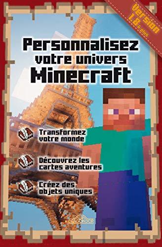 9782821204263: Personnalisez votre univers Minecraft