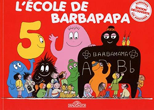 9782821204775: L'école de Barbapapa