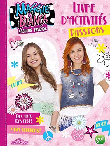 9782821208285: Maggie & Bianca - Livre d'activités spécial Passions