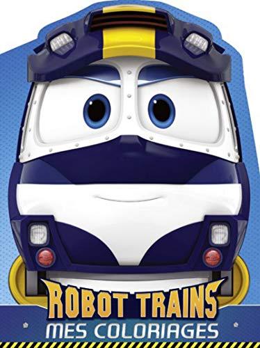 Robot Trains Mes coloriages : Kay