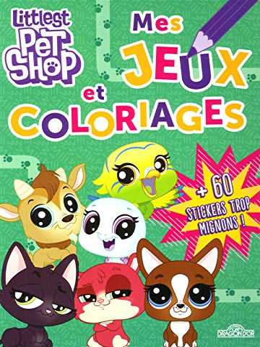 9782821209978: Littlest Pet Shop - Mes jeux et coloriages