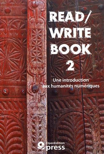9782821813298: Read/Write Book 2 : Une introduction aux humanités numériques