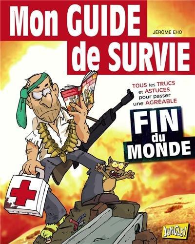 9782822201391: le guide de survie spécial fin du monde