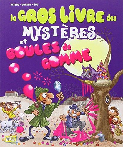 9782822204194: Le gros livre des myst�res et boule de gomme : Tome 1