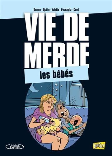 9782822204262: Vie de Merde T16 : les bébés