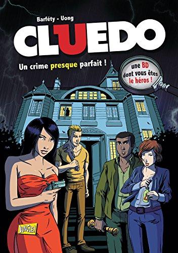 9782822208192: Cluedo, Tome 1 : Un crime presque parfait