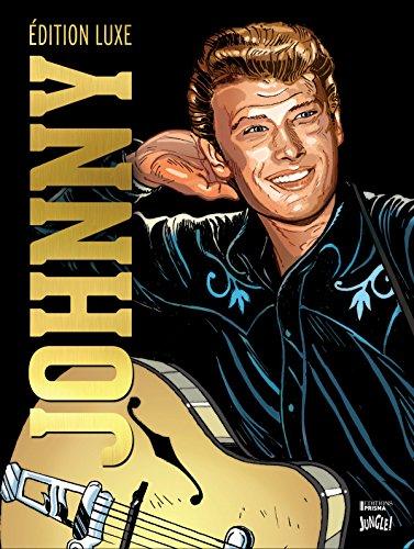 Johnny : 1943-1962 La naissance d'une idole: Le Bourhis, Eric