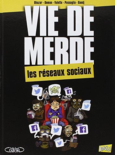 9782822209595: Vie de merde, Tome 18 : Les r�seaux sociaux