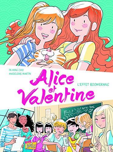 9782822209601: Alice et Valentine, Tome 1 : L'effet boomerang