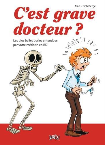 C'EST GRAVE DOCTEUR ?: ALAN