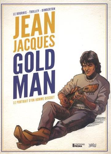 Jean Jacques Goldman - le portrait d'un homme discret - Collectif
