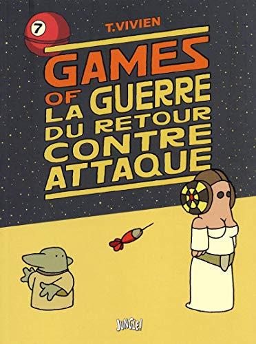 GAMES OF LA GUERRE DU RETOUR CONTRE ATTAQUE: VIVIEN THIERRY