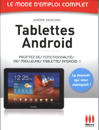 9782822400558: Tablettes Android (Le mode d'emploi complet)
