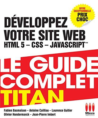 9782822400916: DEVELOPPEZ VOTRE SITE WEB (HTML5,CSS3,JAVAS