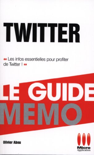 GUIDE COMPLET MEMO£TWITTER: Olivier Abou