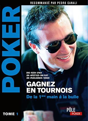 9782822401852: GAGNEZ EN TOURNOIS-DE LA 1ERE MAIN A LA BULLE