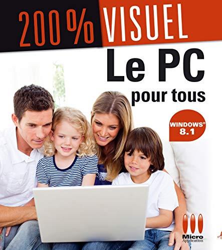 9782822402774: Le PC pour tous avec Windows 8.1