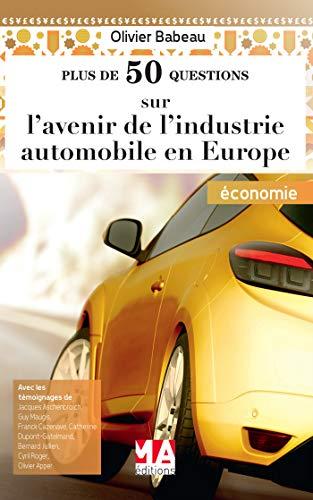 L'AVENIR DE L'INDUSTRIE AUTOMOBILE EN EUROPE (Plus: Collectif
