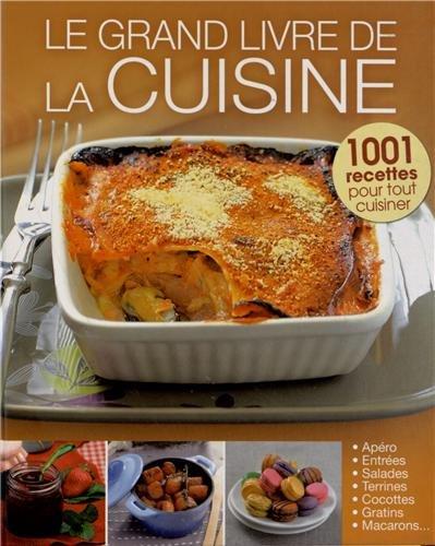9782822600460: Le grand livre de la cuisine