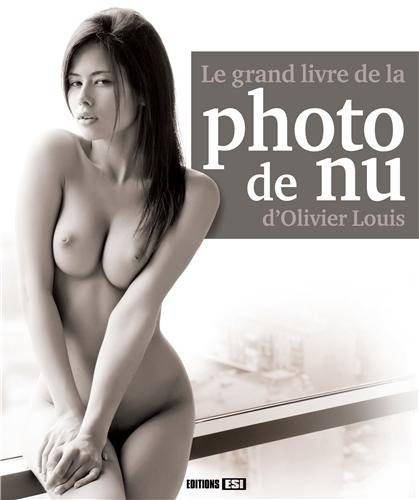 9782822600545: Le grand livre de la photo de nu