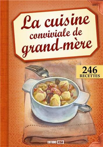 9782822601016: La cuisine conviviale de grand-m�re