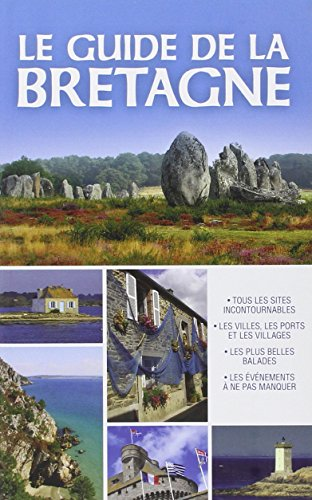 9782822601368: Le Guide de la Bretagne