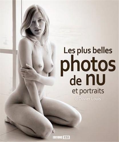9782822601580 les plus belles photos de nu et portraits d. Black Bedroom Furniture Sets. Home Design Ideas