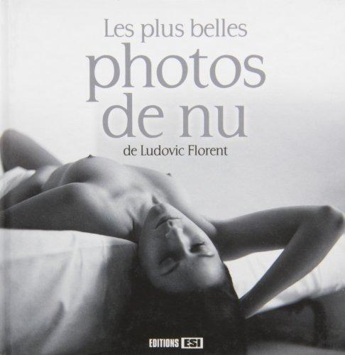 9782822601627: Les plus belles photos de nu
