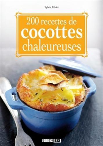 9782822601832: 200 recettes de cocottes chaleureuses