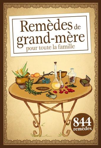 9782822602099: Remèdes de grand-mère pour toute la famille